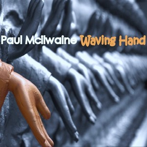 Waving Hand album re-issue