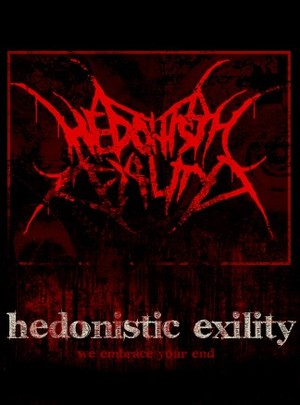 Hedonistic Exility